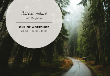 Workshop: Back to nature into the future